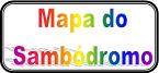`Mapa do Sambódromo do Rio de Janeiro